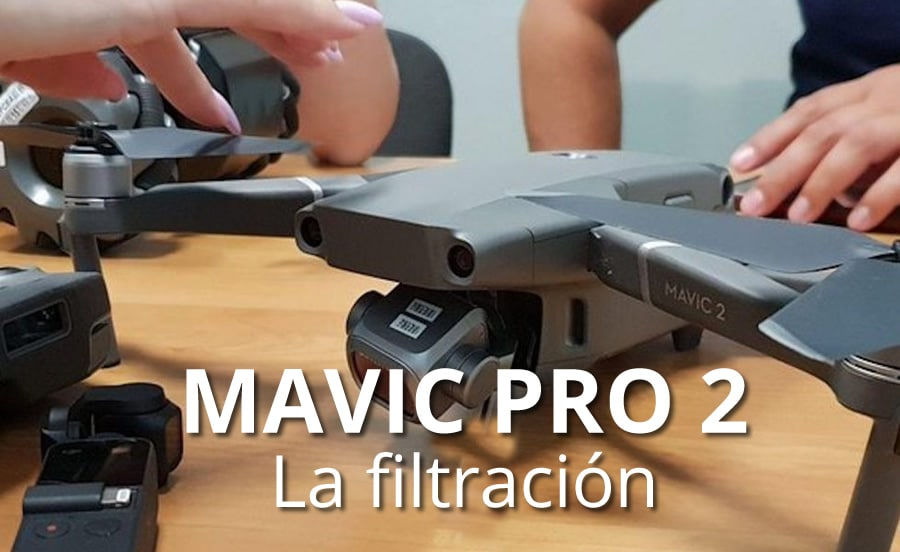 filtracion-dji-mavic-pro-2-julio-2018_portada