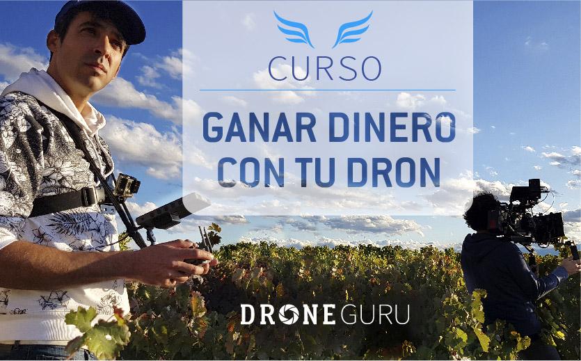 Curso Como ganar Dinero con tu Dron